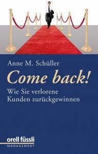 Come back! Wie Sie verlorene Kunden zurückgewinnen