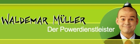 Powerdienstleister Waldemar Müller